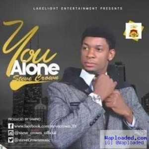 Steve Crown - You Alone